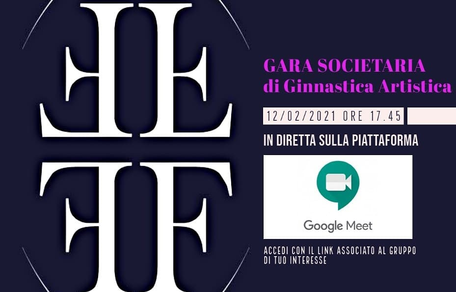 Accedi con il Link alla diretta google meet della Gara Societaria di Ginnastica Artistica
